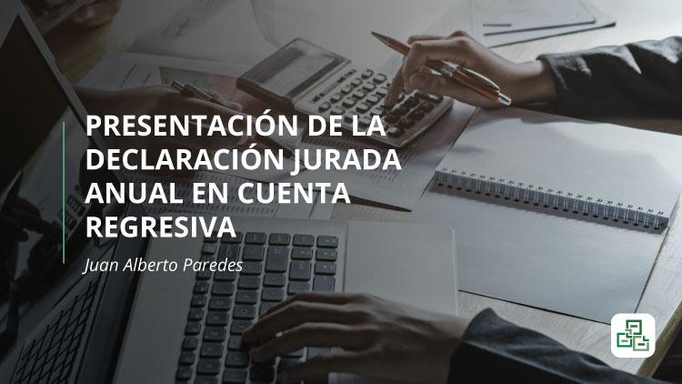 Presentación de la declaración jurada anual en cuenta regresiva: la participación a los trabajadores y los aspectos a tener en cuenta para su deducción