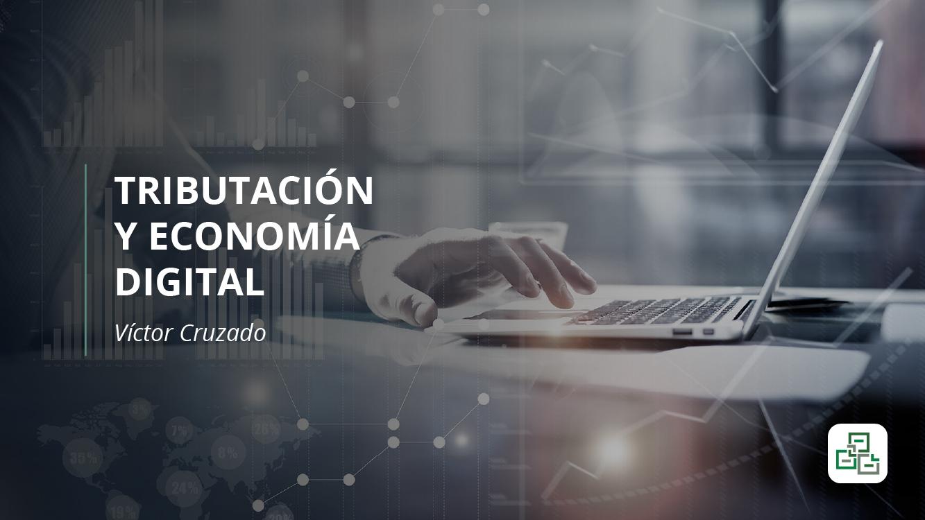 Tributación y Economía Digital